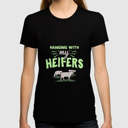 Farm Animals - Hanging With My Heifers T-shirt