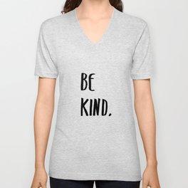 Be Kind Kindness Typography Art Unisex V-Neck