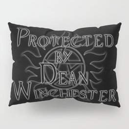 Protected by Dean Winchester Pillow Sham