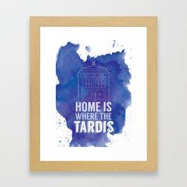 Home is Where the TARDIS Framed Art Print