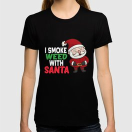 Smoking Weed With Santa T-shirt