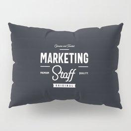 Marketing Staff Pillow Sham