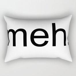 meh. Rectangular Pillow