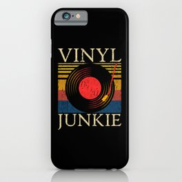 Vinyl Junkie Record Collector iPhone Case