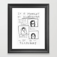 Everything is Temporary Framed Art Print