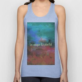 be unique and colorful Unisex Tank Top