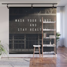 Stay Healthy! Wall Mural