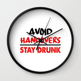 avoid hangovers funny sayings Wall Clock