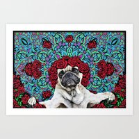 grateful dead Art Prints featuring Grateful Pug by Dark Lord Pug