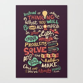 Solving Problems, Making Things Canvas Print