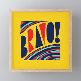 Bravo! Framed Mini Art Print