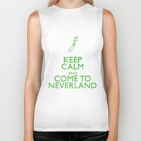 neverland Biker Tanks featuring Keep Calm and Come to Neverland by EntryPlug