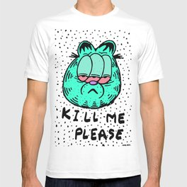 FEED ME OR KILL ME. T-shirt