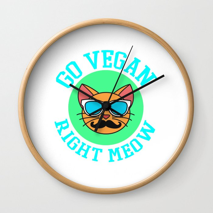 Go Vegan Right Meow Tshirt Design Cool shirt Designs Wall Clock