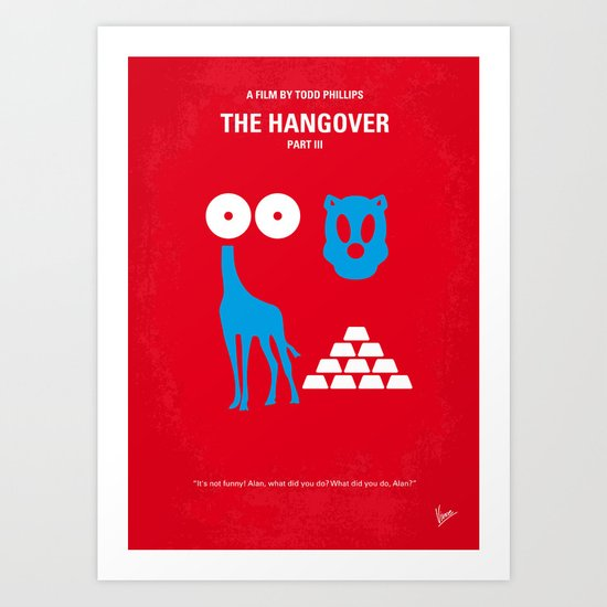 No145 My THE HANGOVER PART 3 minimal movie poster Art Print
