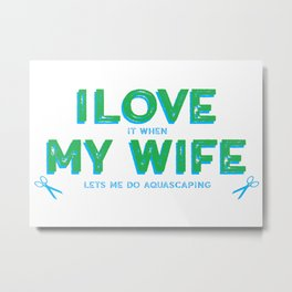 Aquascaping for Fathers and Husbands Metal Print