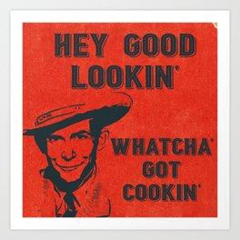 Whatcha Got Cookin? Art Print