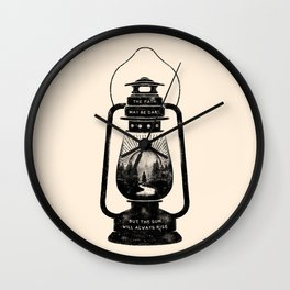 THE PATH MAY BE DARK BUT THE SUN WILL ALWAYS RISE Wall Clock