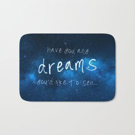 Have You Any Dreams You'd Like To Sell... Bath Mat