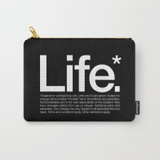 Life.* Available for a limited time only. Carry-All Pouch