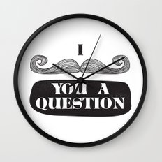 I Must Ask Wall Clock