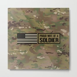 Proud Wife of a Soldier Metal Print