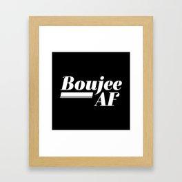 Boujee AF Framed Art Print