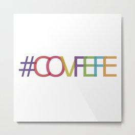 #COVFEFE Metal Print