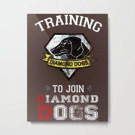 Training to join Diamond Dogs Metal Print