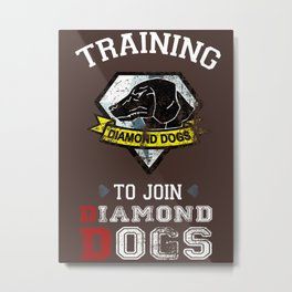 Training to join Diamond Dogs Metal Print