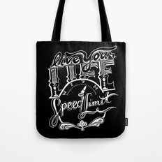 Speed Limit Tote Bag