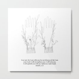 Fear Not, For I am With You ... Hands Line Art Sketch Isaiah 41:10 Metal Print