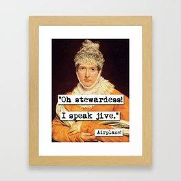 Airplane Oh Stewardess I Speak Jive Framed Art Print