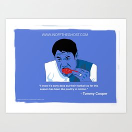 POULTRY IN MOTION - Tommy Cooper of Blackburn Rovers - Featuring David Dunn Art Print