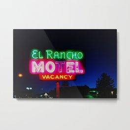 El Rancho Motel ... Metal Print