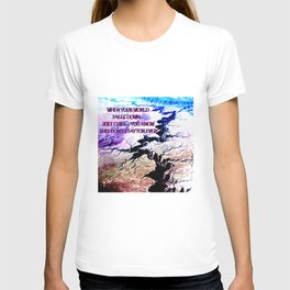 Your world is turning upside down... don't surrender! T-shirt