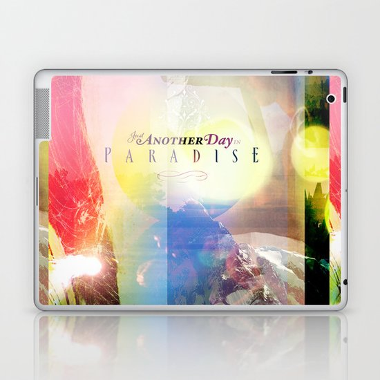 Just Another Day in Paradise Laptop & iPad Skin
