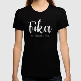 Fika My favorite F-word swedish T-shirt