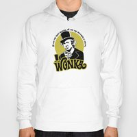 willy wonka Hoodies featuring Willy W quote by Buby87