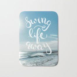 Swing Life Away - Ocean Bath Mat