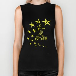 We Are All Star Stuff Biker Tank