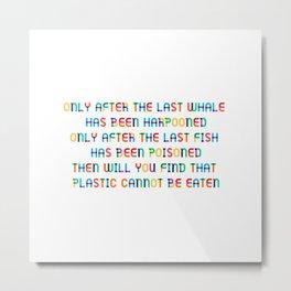 The last Fish Metal Print