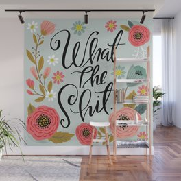 Pretty Sweary: What The Shit Wall Mural
