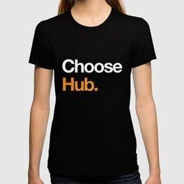 Choose Hub. T-shirt