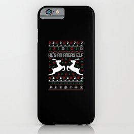 He's an Agry Elf Ugly Sweater iPhone Case