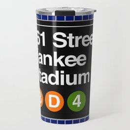 subway yankee stadium sign Travel Mug