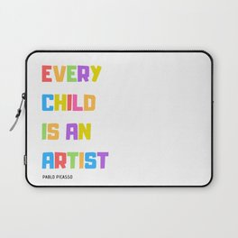 Every Child is an Artist Laptop Sleeve
