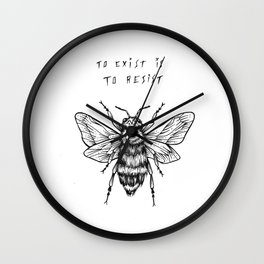to exist is to resist Wall Clock