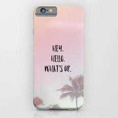 hey. hello. what's up. 2 iPhone 6s Slim Case
