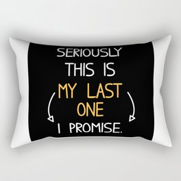 This Is My Last One Pregnancy Baby Rectangular Pillow